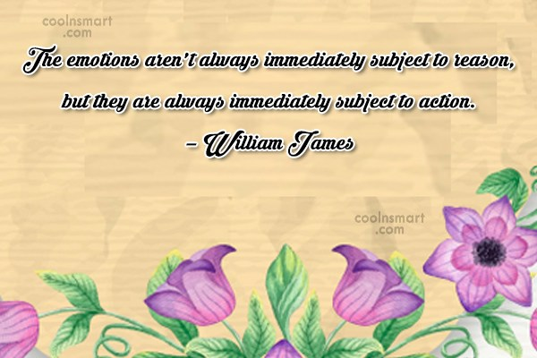 Quote: The emotions aren't always immediately subject to...