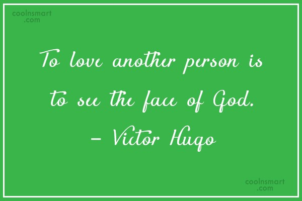 Quote: To love another person is to see...