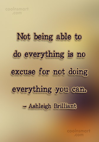 Quote: Not being able to do everything is...