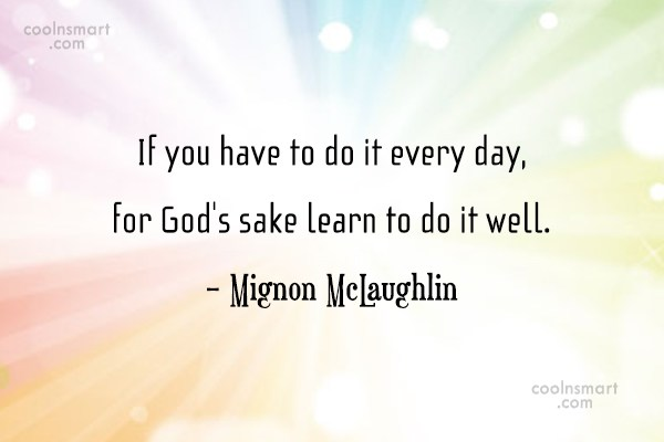 Prayer Quote: If you have to do it every...