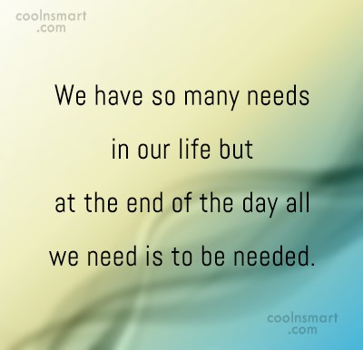 Relationship Quote: We have so many needs in our...
