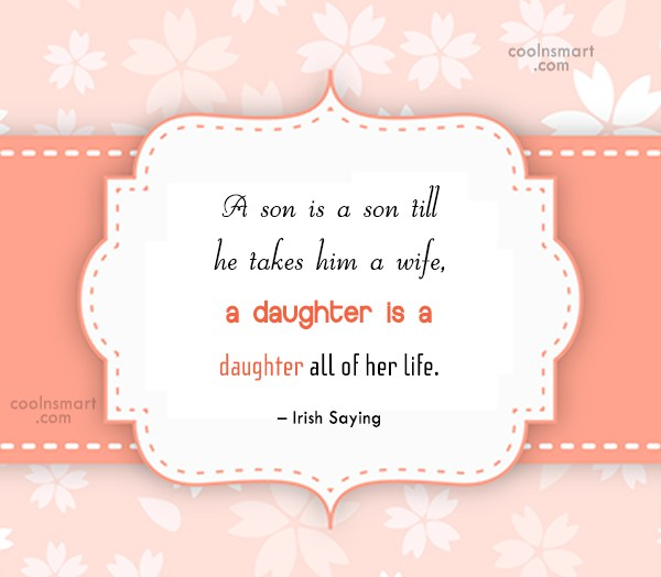 Son Quote: A son is a son till he...