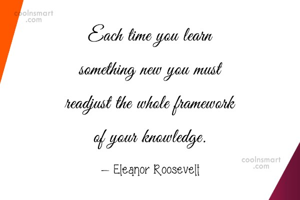 Learning Quote: Each time you learn something new you...