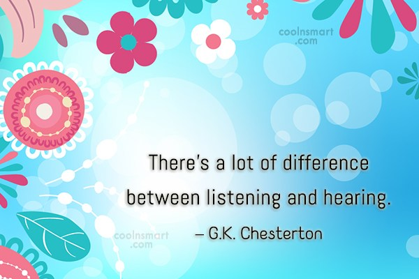 Quote: There's a lot of difference between listening...