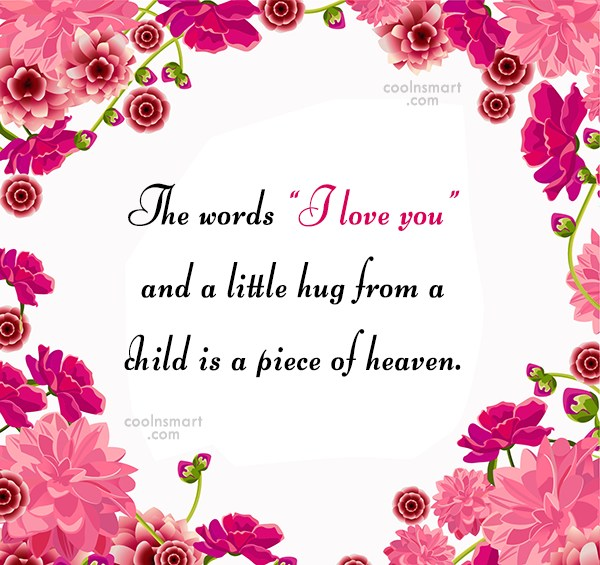 "Baby Quote: The words ""I love you"" and a..."
