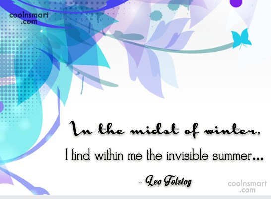 Summer Quote: In the midst of winter, I find...