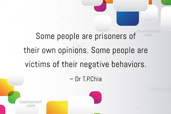Psychology Quote: Some people are prisoners of their own...