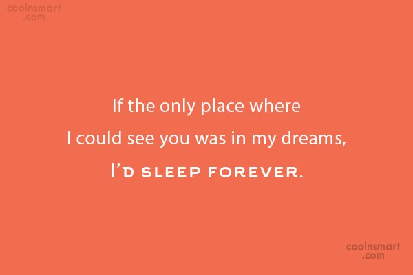 Long Distance Relationship Quote: If the only place where I could...