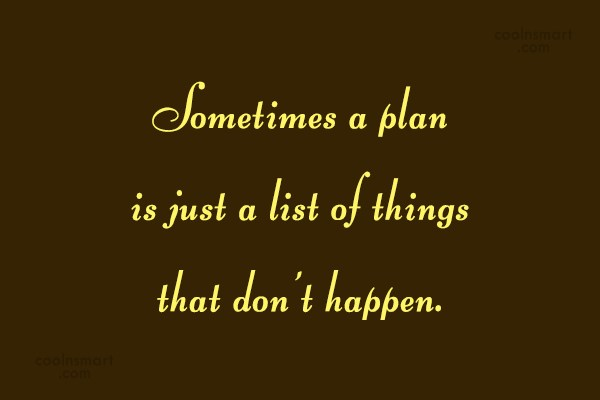 Loss Quote: Sometimes a plan is just a list...