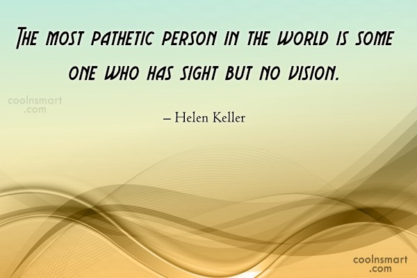 Quote: The most pathetic person in the world...