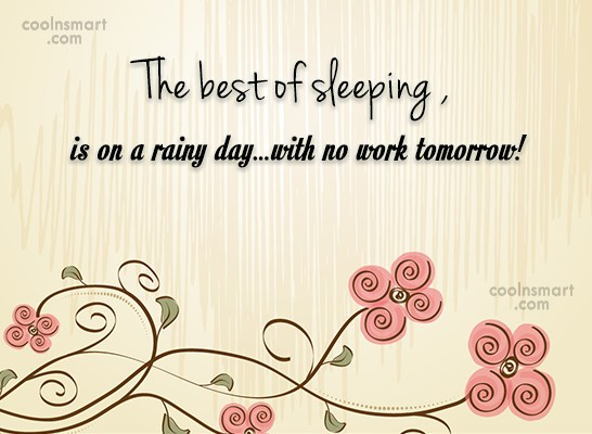 Sleep Quote: The best of sleeping , is on...