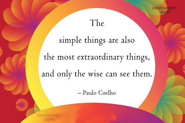 Quote: The simple things are also the most...