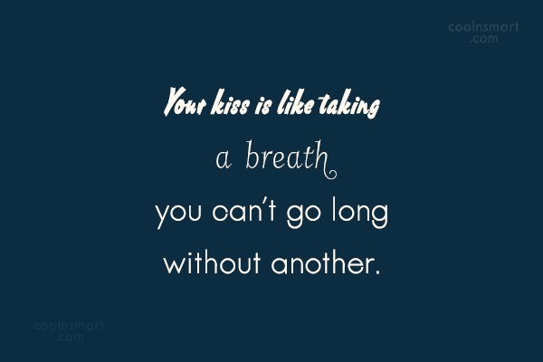 Kiss Quotes Sayings About Kissing Images Pictures Coolnsmart