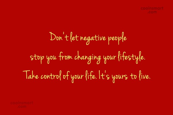 Self Help Quote: Don't let negative people stop you from...