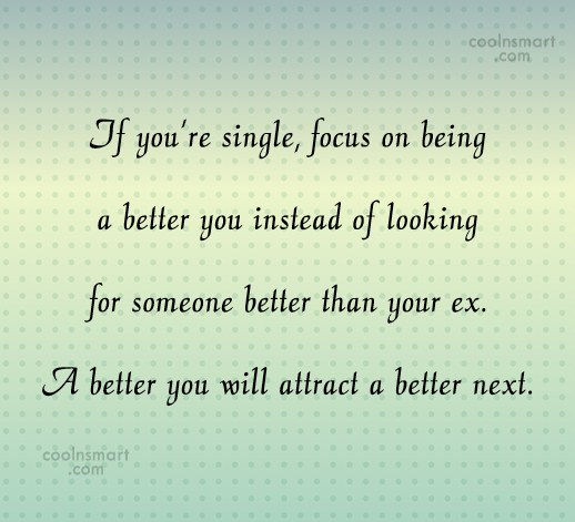 Being Single Quote: If you're single, focus on being a...