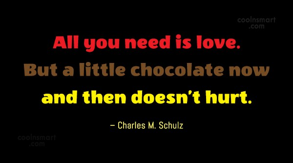 Quote: All you need is love. But a...