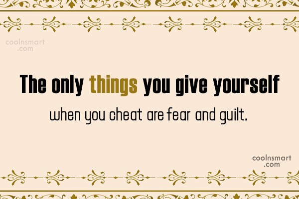 Guilt Quote: The only things you give yourself when...