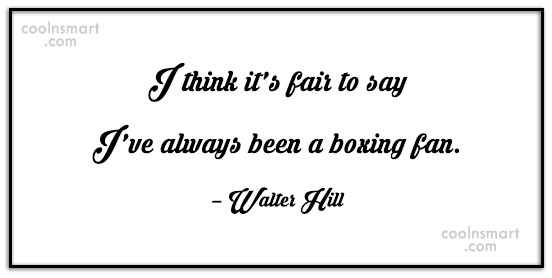 Quote: I think it's fair to say I've...