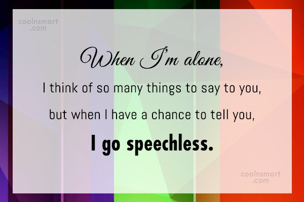 Shyness Quote: When I'm alone, I think of so...