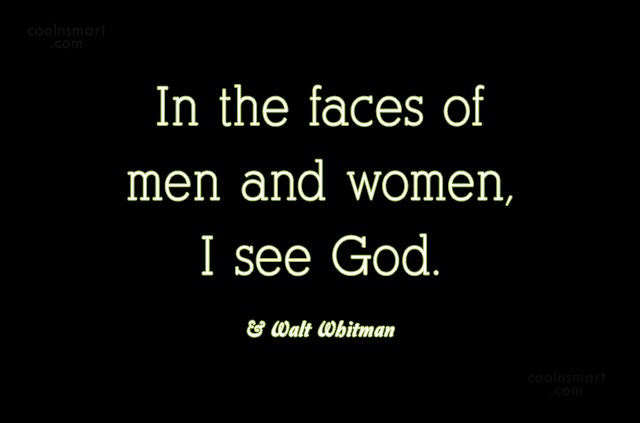 Humanity Quote: In the faces of men and women,...