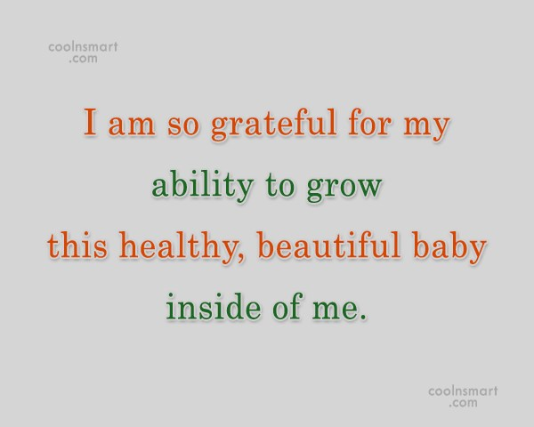 Pregnancy Quote: I am so grateful for my ability...