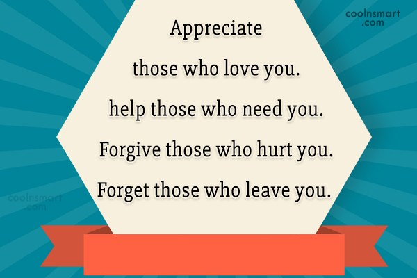 Help Quote: Appreciate those who love you. help those...