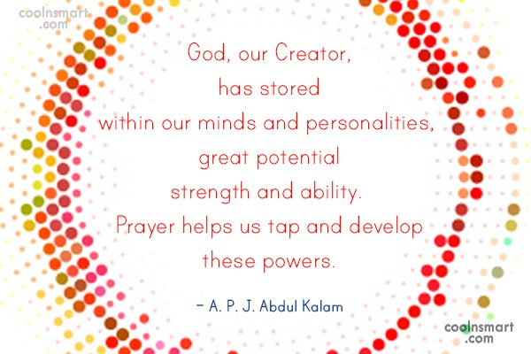 Prayer Quote: God, our Creator, has stored within our...
