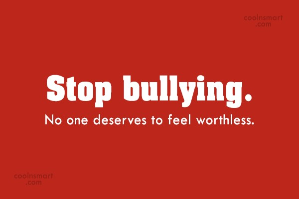 Stop Bullying Quotes Extraordinary Bullying Quotes Sayings About Bullies  Images Pictures  Page 2