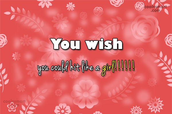 Volleyball Quote: You wish you could hit like a...
