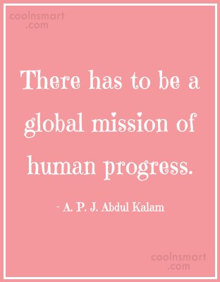 Progress Quote: There has to be a global mission...