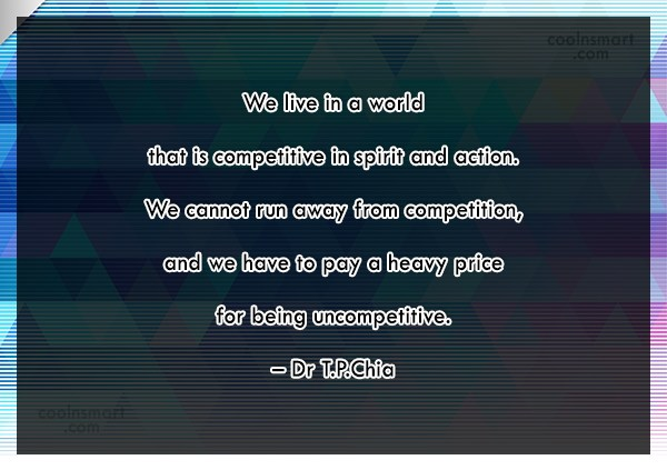 Competition Quote: We live in a world that is...