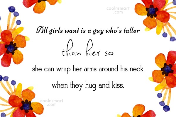 Girly Quote: All girls want is a guy who's...