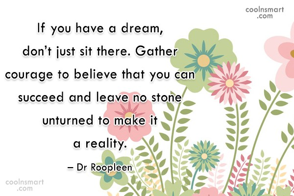 Quote: If you have a dream, don't just...