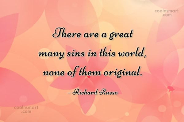 Originality Quote: There are a great many sins in...