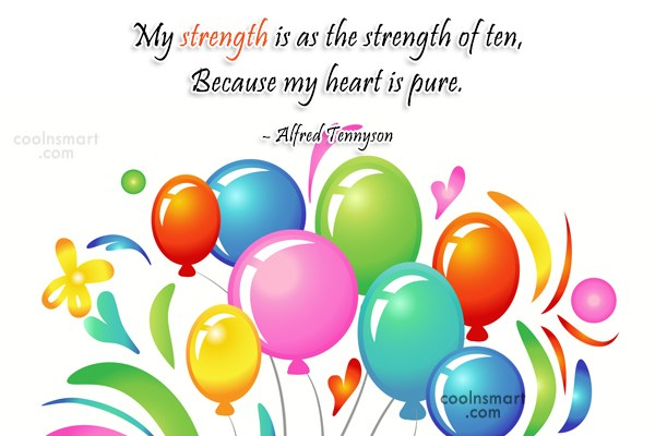Quote: My strength is as the strength of...