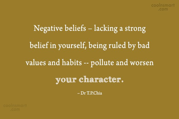 Belief Quote: Negative beliefs – lacking a strong belief...