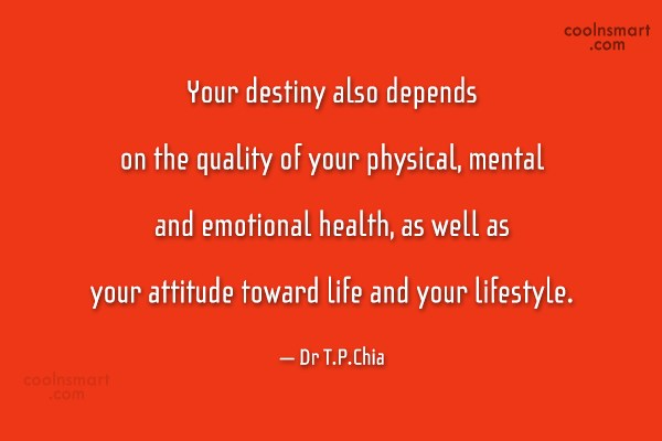 Destiny Quote: Your destiny also depends on the quality...