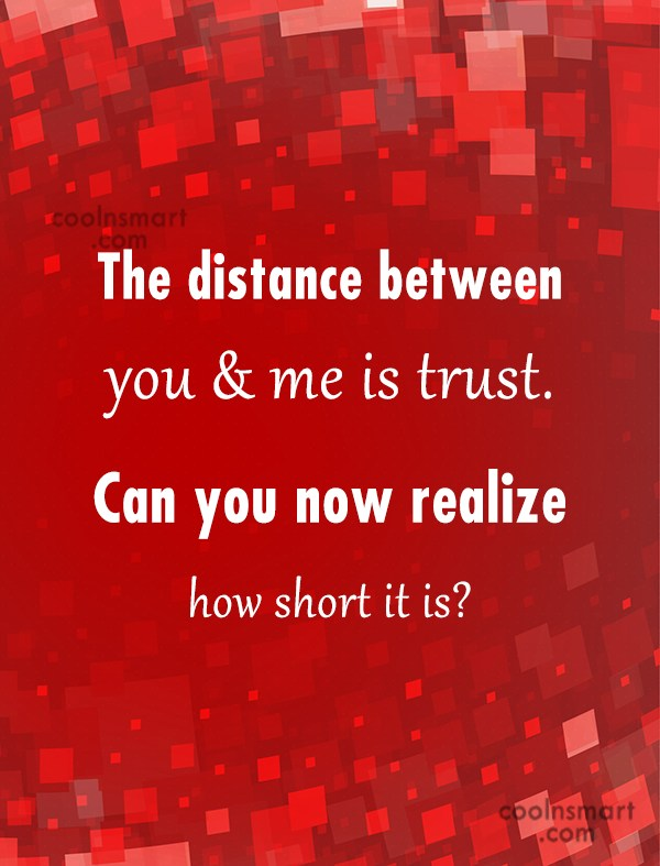 Long Distance Relationship Quote: The distance between you & me is...