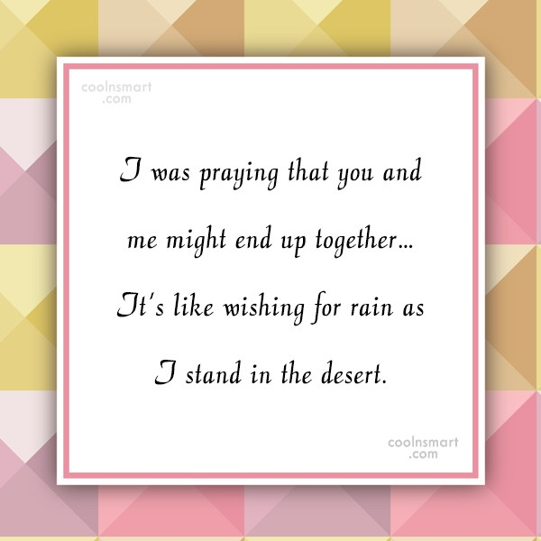 Crush Quote: I was praying that you and me...