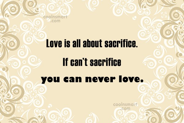 Sacrifice Quotes And Sayings Images Pictures Coolnsmart