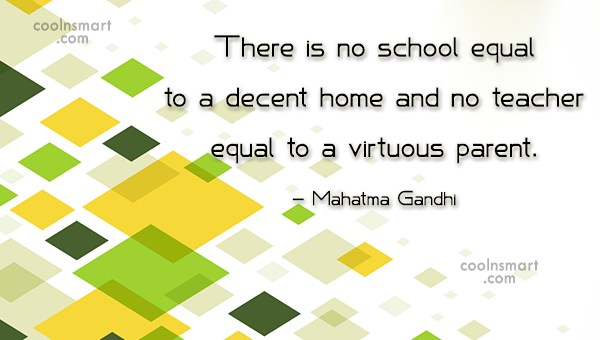 School Quote: There is no school equal to a...