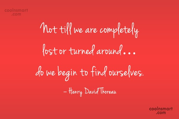 Quote: Not till we are completely lost or...