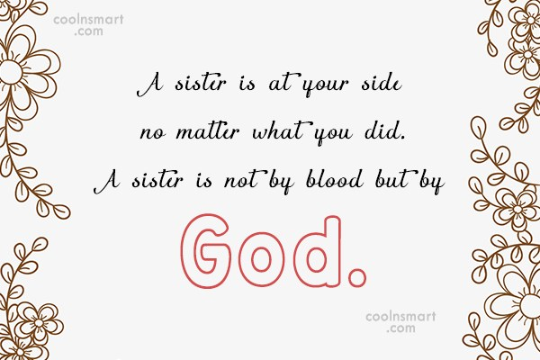 Sister Quote: A sister is at your side no...