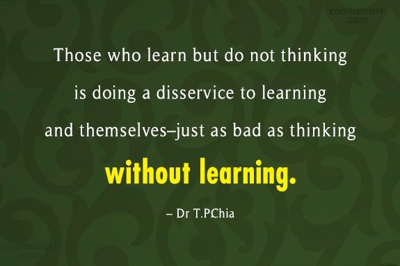Learning Quote: Those who learn but do not thinking...
