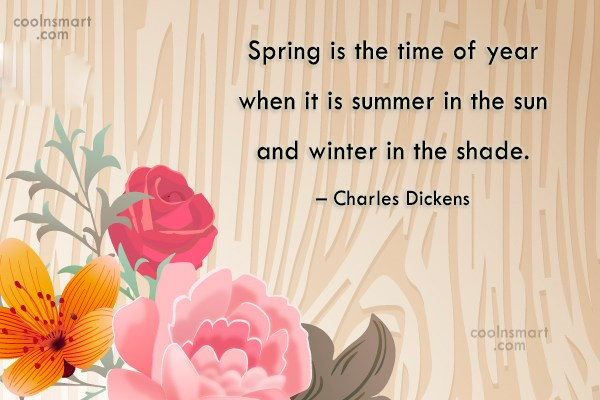 Winter Quote: Spring is the time of year when...