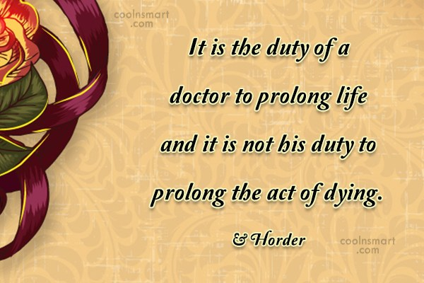Doctors Quote: It is the duty of a doctor...
