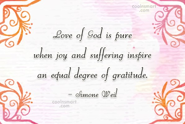 Suffering Quote: Love of God is pure when joy...