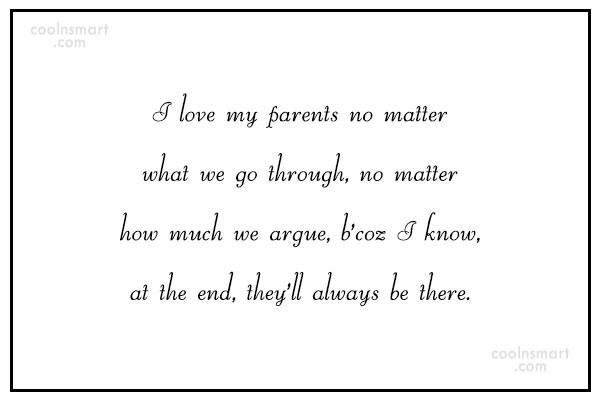 Parents Quote: I love my parents no matter what...