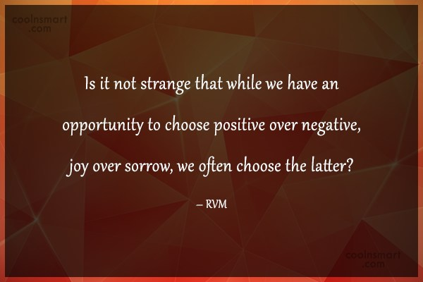 Choice Quote: Is it not strange that while we...