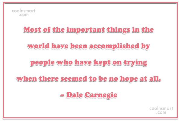 Inspirational Quote: Most of the important things in the...